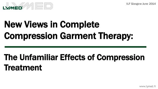 New Views in Complete Compression Garment Therapy: The