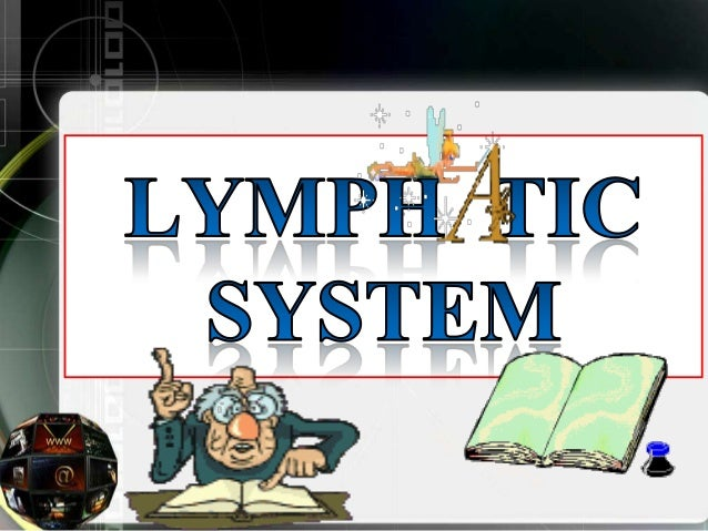 LYMPHATIC SYSTEM The lymphatic system is part of the larger circulatory system of the body. Its function is to help mainta...