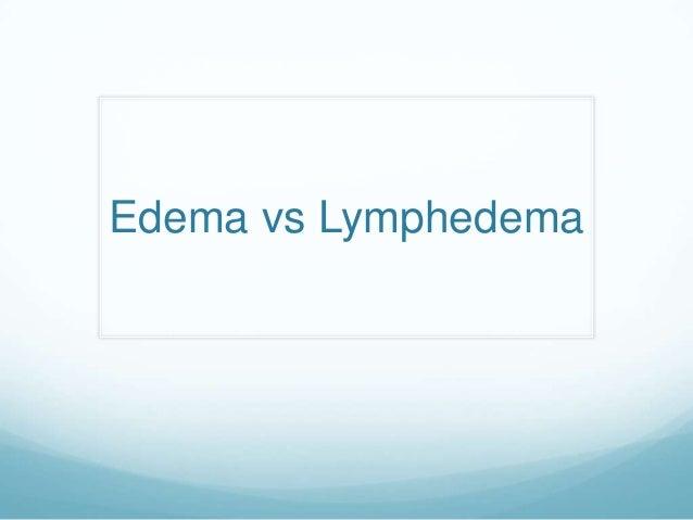 Edema vs Lymphedema