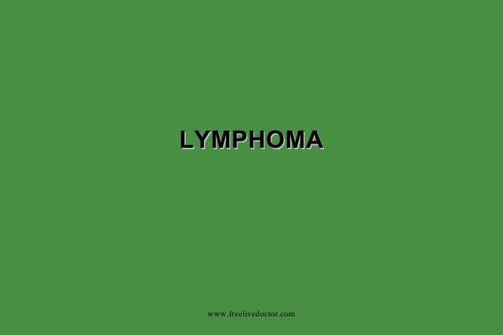 LYMPHOMA www.freelivedoctor.com