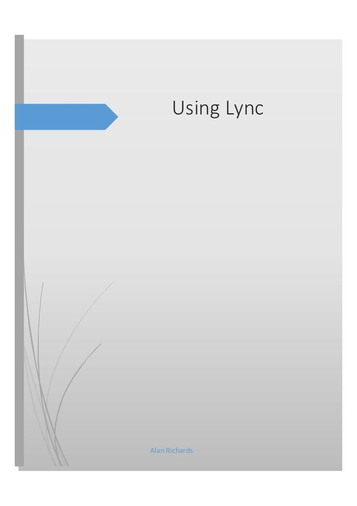 Using LyncAlan Richards