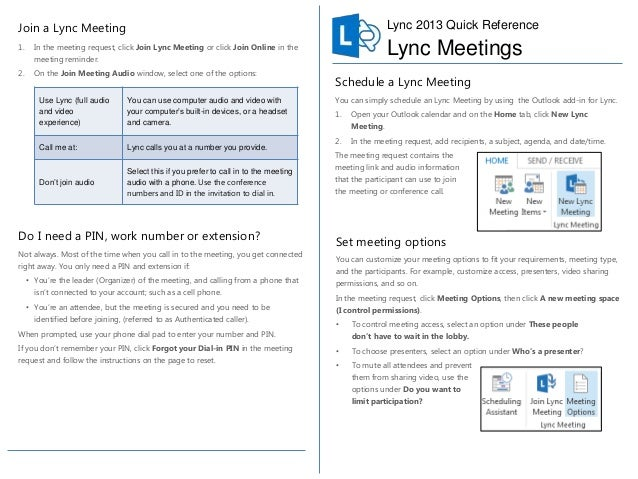 Join a Lync Meeting  Lync 2013 Quick Reference  1.  Lync Meetings  In the meeting request, click Join Lync Meeting or clic...