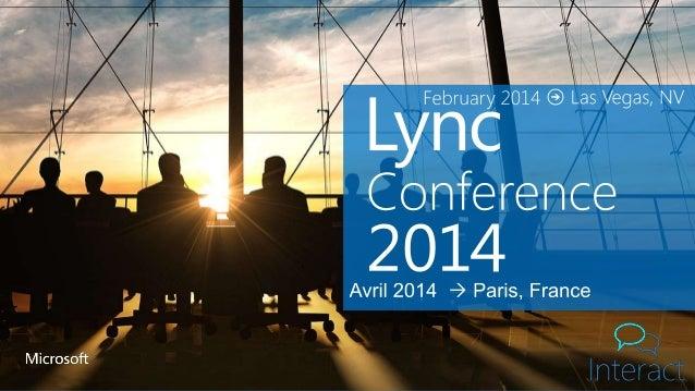 Bienvenue à la Lync Conference France 2014