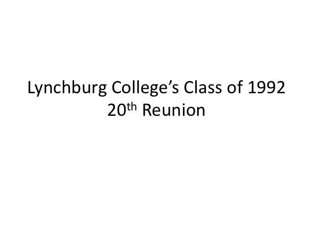 Lynchburg college's class of 1992 slide show version 2