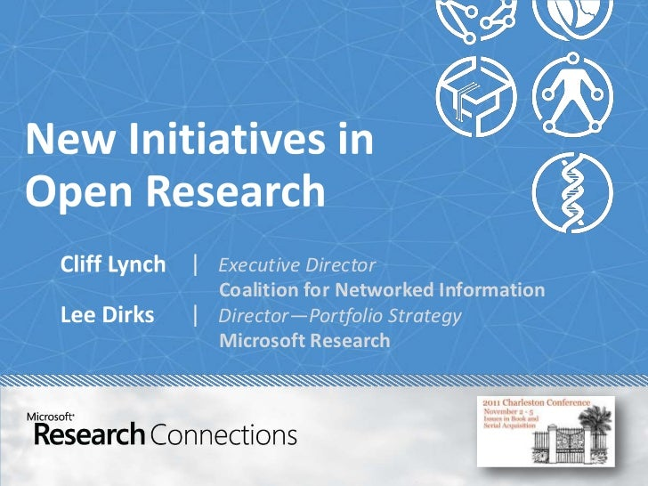 | Executive Director  Coalition for Networked Information| Director—Portfolio Strategy  Microsoft Research
