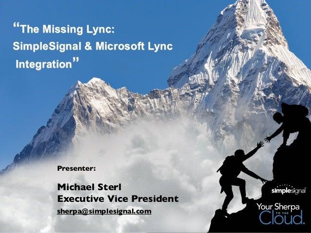 The Missing Lync: SimpleSignal & Microsoft Lync Integration