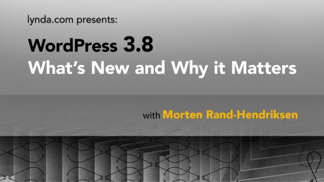 WordPress 3.8 – What's New and Why It Matters