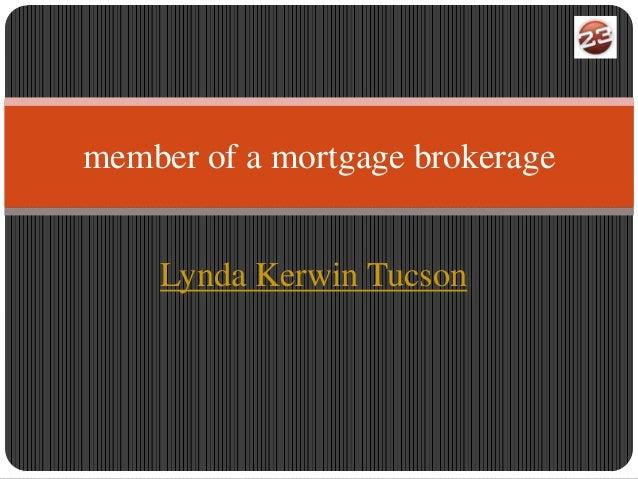 member of a mortgage brokerage    Lynda Kerwin Tucson