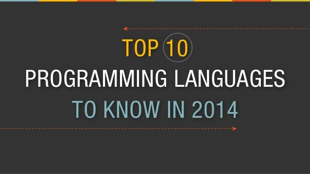 Top 10 Programming Languages to Know in 2014