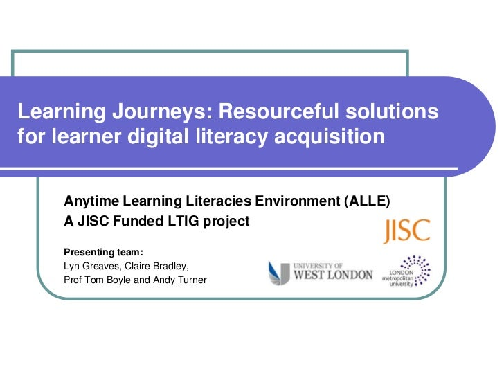 Learning Journeys: Resourceful solutionsfor learner digital literacy acquisition    Anytime Learning Literacies Environmen...