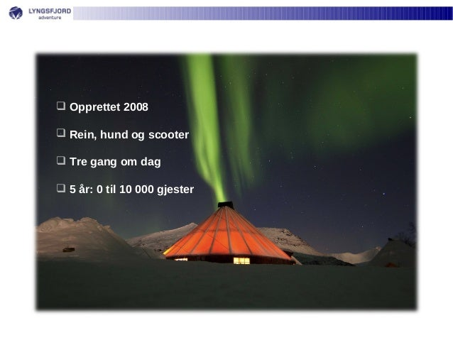 Lyngsfjord Adventure:  fra Idé til suksess. v. daglig leder, Hans-Olav Eriksen