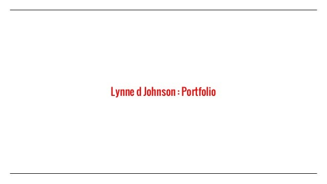 Lynne d Johnson : Portfolio