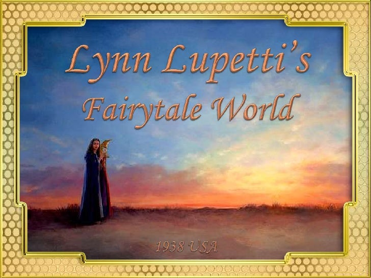 LynnLupetti's<br />Fairytale World<br />1938 USA<br />