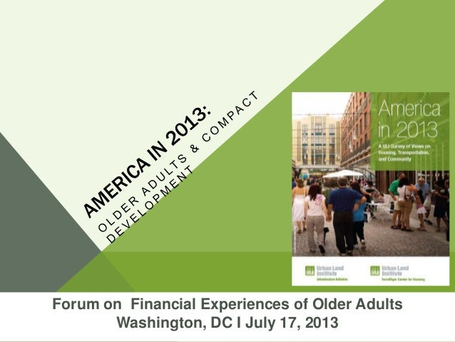America in 2013: Older Adults and Compact Development