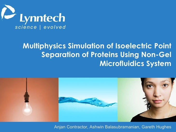 s   c   i   e   n   c   e  |   e   v   o   l   v   e   d Multiphysics Simulation of Isoelectric Point Separation of Protei...