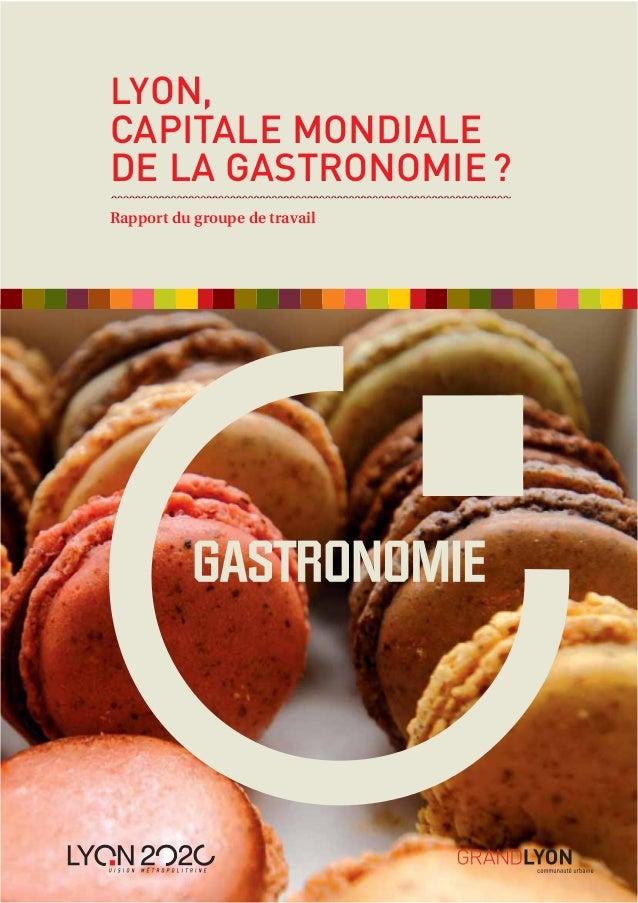 Lyon, capitale mondiale de la gastronomie ?