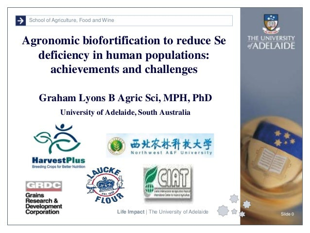 School of Agriculture, Food and Wine Life Impact | The University of Adelaide Slide 0 Graham Lyons B Agric Sci, MPH, PhD U...