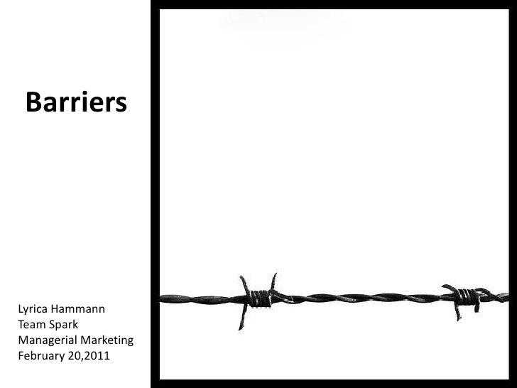 Lyrica hammann ignite presentation   decision making barriers - february 20 2011