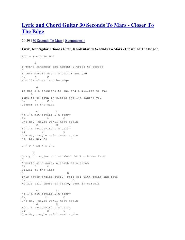 Lyric and Chord Guitar 30 Seconds To Mars - Closer ToThe Edge20:29   30 Seconds To Mars   0 comments »Lirik, Kuncigitar, C...