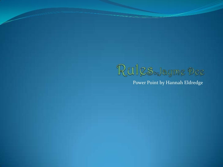 Power Point by Hannah Eldredge