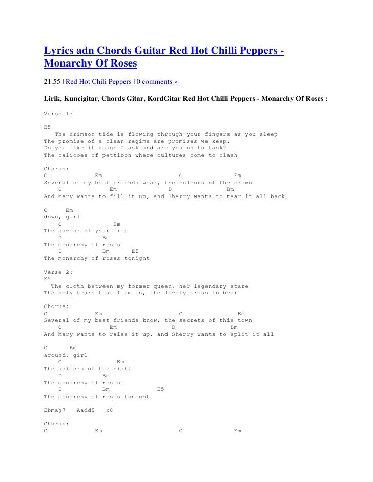 Lyrics adn Chords Guitar Red Hot Chilli Peppers -Monarchy Of Roses21:55 | Red Hot Chili Peppers | 0 comments »Lirik, Kunci...