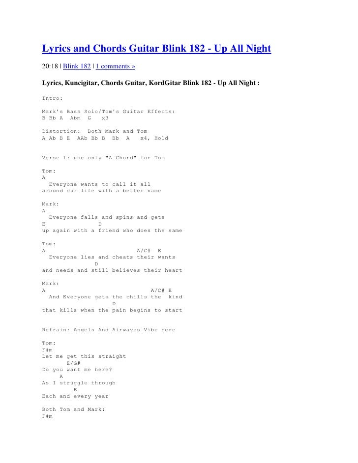 Lyrics and Chords Guitar Blink 182 - Up All Night20:18   Blink 182   1 comments »Lyrics, Kuncigitar, Chords Guitar, KordGi...