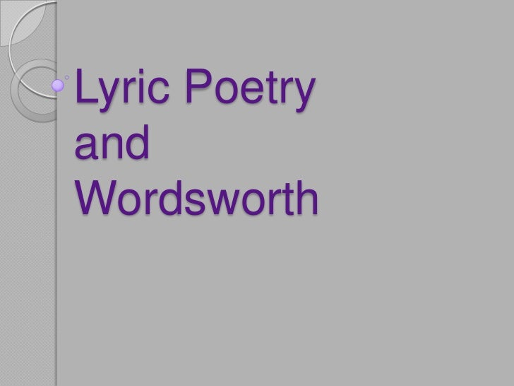 Lyric PoetryandWordsworth