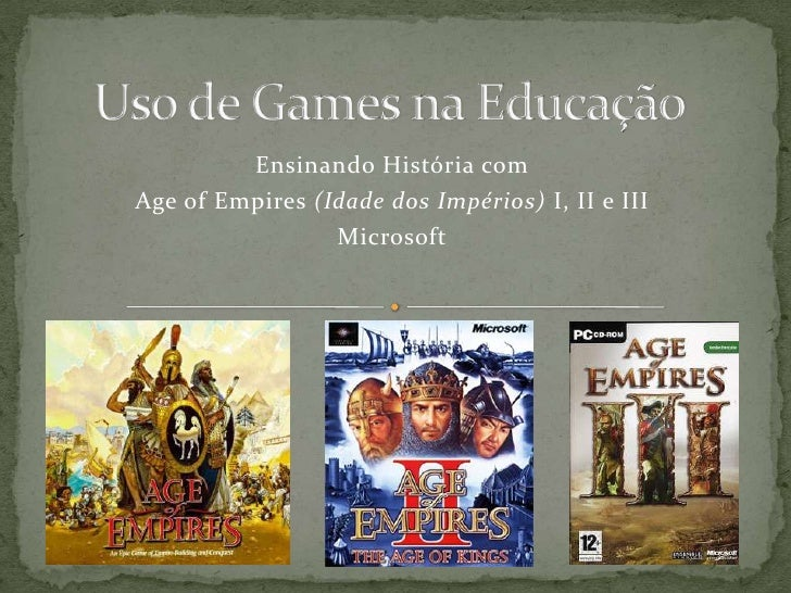 uso do game age of empires na educaçãoucacao