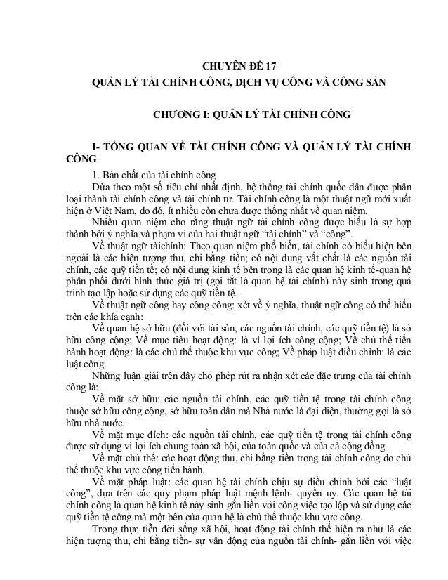 CHUYÊN ĐỀ 17 QUẢN LÝ TÀI CHÍNH CÔNG, DỊCH VỤ CÔNG VÀ CÔNG SẢN CHƯƠNG I: QUẢN LÝ TÀI CHÍNH CÔNG I- TỔNG QUAN VỀ TÀI CHÍNH C...