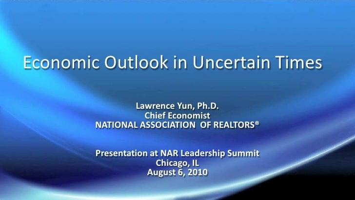 Economic Outlook in Uncertain Times