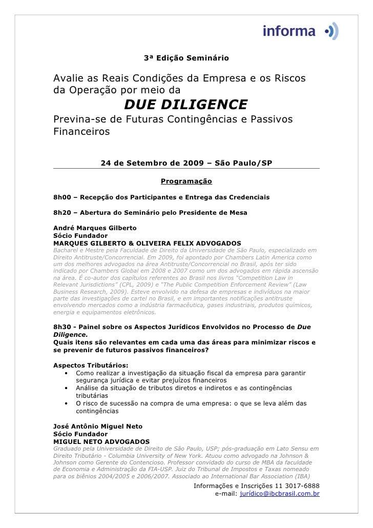 3ª Edição Seminário  Avalie as Reais Condições da Empresa e os Riscos da Operação por meio da                        DUE D...