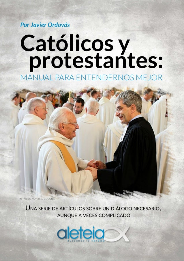 Matrimonio Catolico Y Protestante : Catolicos y protestantes