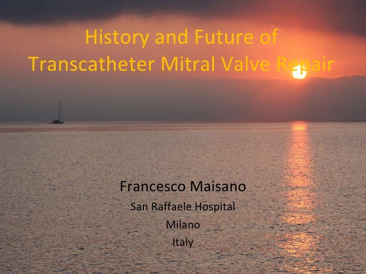 History and Future of Transcatheter Mitral Valve Interventions