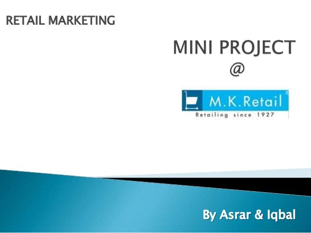 M.K. Retail Bangalore - Retail Marketing