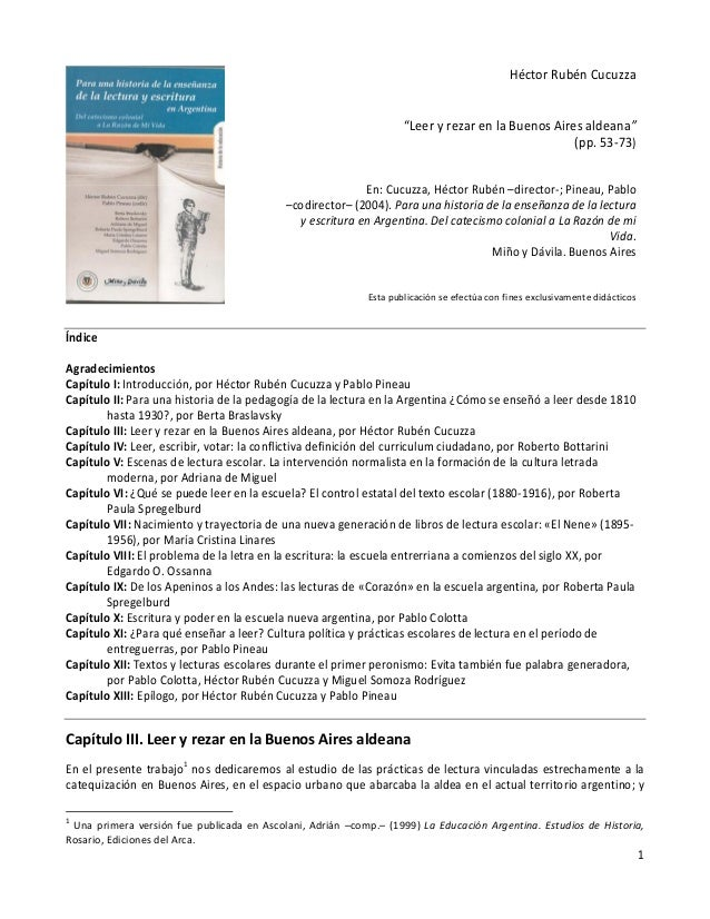 """1 Héctor Rubén Cucuzza """"Leer y rezar en la Buenos Aires aldeana"""" (pp. 53-73) En: Cucuzza, Héctor Rubén –director-; Pineau,..."""