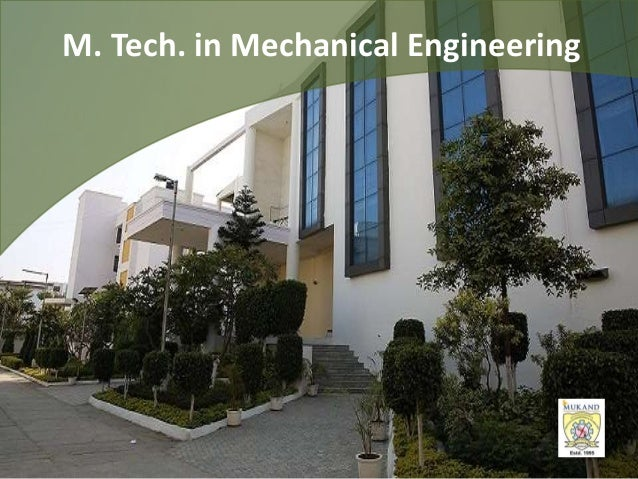 m tech thesis mechanical engg Site navigation for the department of mechanical engineering at texas tech university' master of science program thesis option— this option requires a.