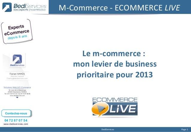 M-Commerce - ECOMMERCE LIVE Experts      erceeComm ns    a   depuis 8                            Le m-commerce :          ...