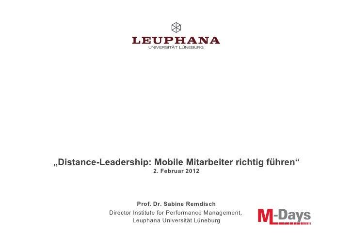 """""""Distance-Leadership: Mobile Mitarbeiter richtig führen""""                           2. Februar 2012                       P..."""