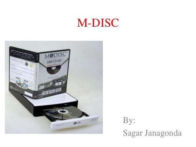 M-DISC By: Sagar Janagonda