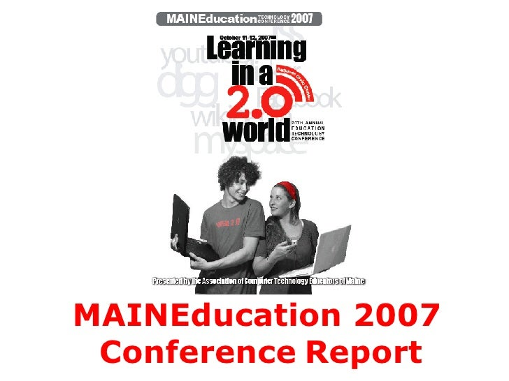 MAINEducation 2007   Conference   Report