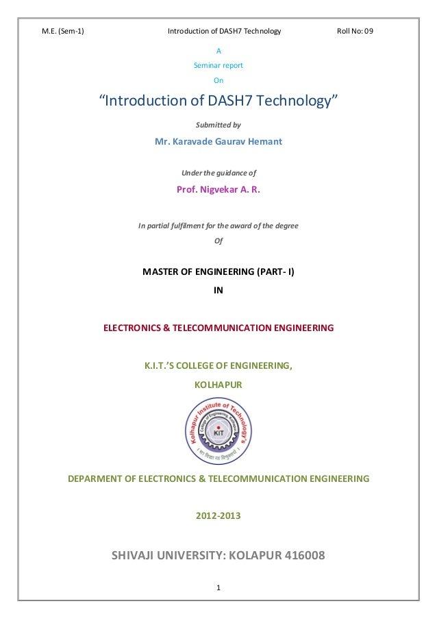 M.E. (Sem-1)                  Introduction of DASH7 Technology           Roll No: 09                                      ...
