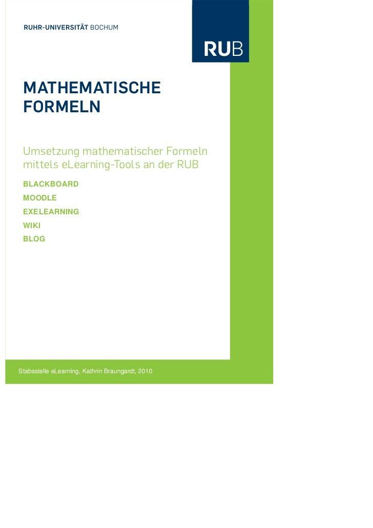 MATHEMATISCHE FORMELN Umsetzung mathematischer Formeln mittels eLearning-Tools an der RUB BLACKBOARD MOODLE EXELEARNING WI...