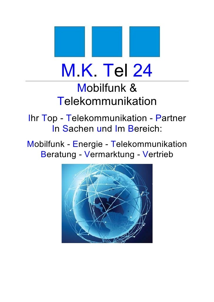 M.K. Tel 24           Mobilfunk &       TelekommunikationIhr Top - Telekommunikation - Partner      In Sachen und Im Berei...