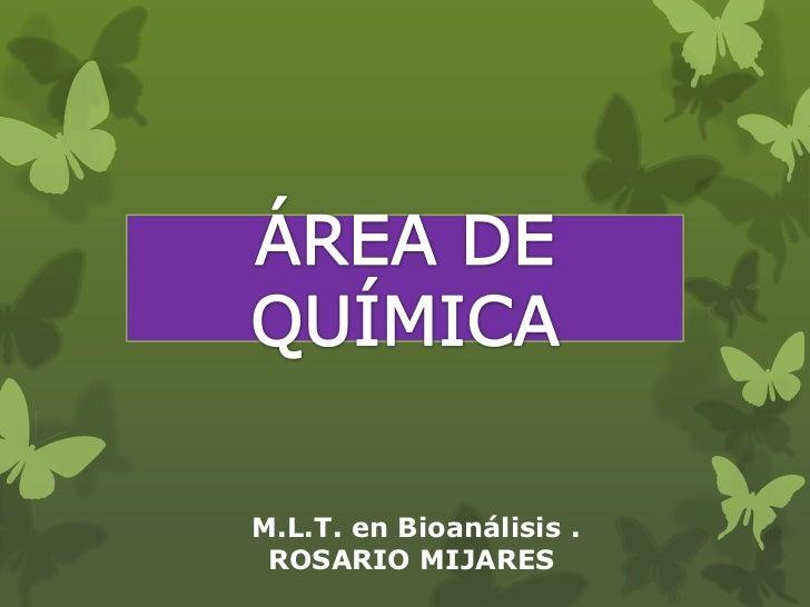 M.L.T. en Bioanálisis . ROSARIO MIJARES