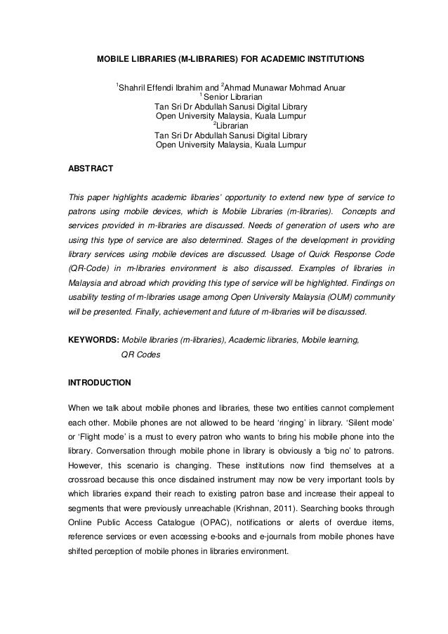 MOBILE LIBRARIES (M-LIBRARIES) FOR ACADEMIC INSTITUTIONS             1              Shahril Effendi Ibrahim and 2Ahmad Mun...