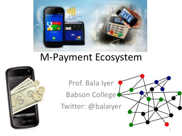 Mobile payment ecosystem Analysis