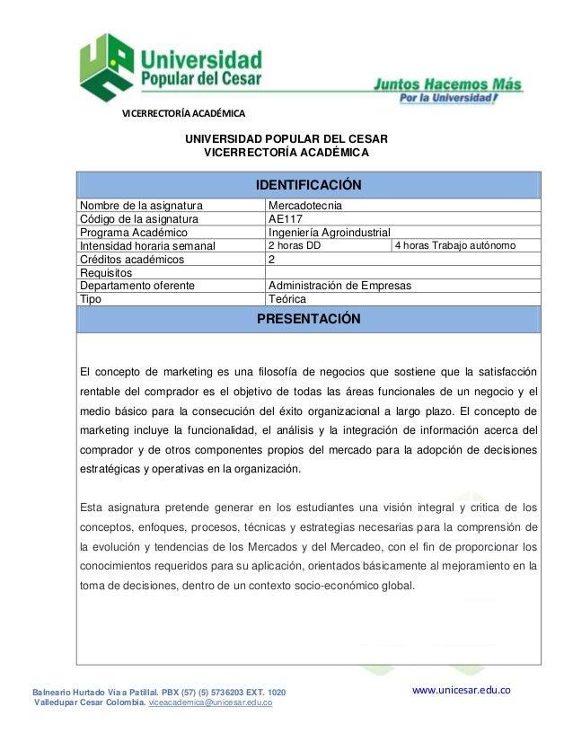 VICERRECTORÍA ACADÉMICA www.unicesar.edu.coBalneario Hurtado Vía a Patillal. PBX (57) (5) 5736203 EXT. 1020 Valledupar Ces...