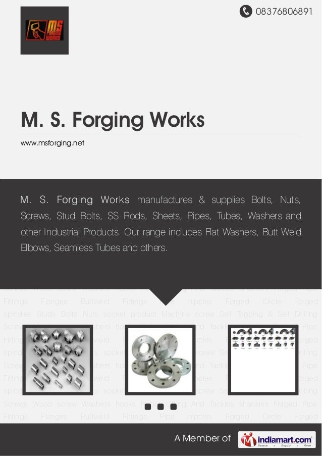 M s forging works