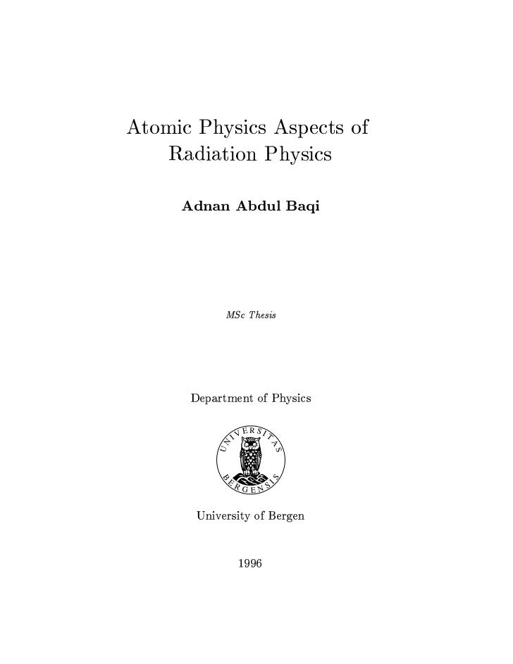 M.Sc. Thesis - Atomic Physics Aspects of Radiation Physics