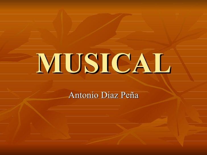 MUSICAL Antonio Diaz Peña
